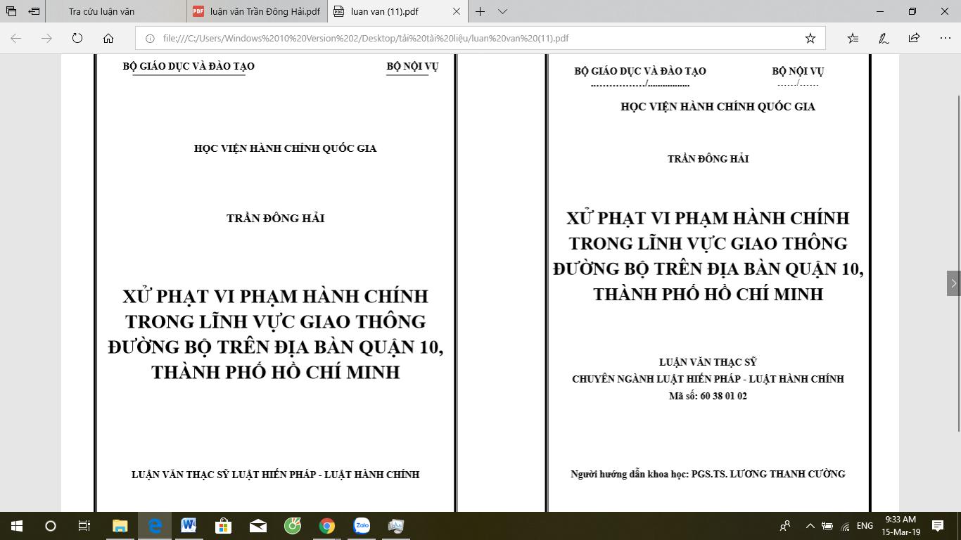 Luận văn thạc sĩ: Xử phạt vi phạm hành chính trong lĩnh vực giao thông đường bộ trên địa bàn quận 10, thành phố Hồ Chí Minh